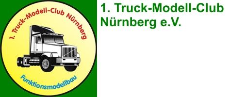 1. Truck-Modell-Club Nürnberg e.V.
